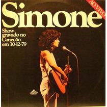 Simone Ao Vivo- Show Gravado No Canecão 30/12/79 Cd Digipack