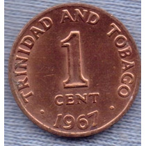 Trinidad Y Tobago 1 Cent 1967 * Escudo *
