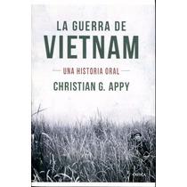 Libro: La Guerra De Vietnam - Christian G. Appy - Pdf