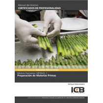 Manual Mf0543_1: Preparación De Materias Primas Teresa Pogg