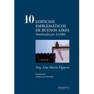 10 Edificios Emblemáticos De Buenos Aires