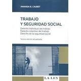 Trabajo Y Seguridad Social Caubet. Ultima Edicion 2013