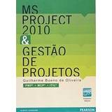 Ms Project 2010 E Gestao De Projetos - 2ª Ed. 2011