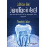 Descodificación Dental: Nuestra Infancia A Través De Los Di