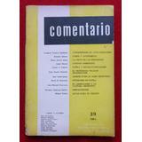 Revista Comentario N° 39 - 1964 Sabato Bajarlía Anderson Imb