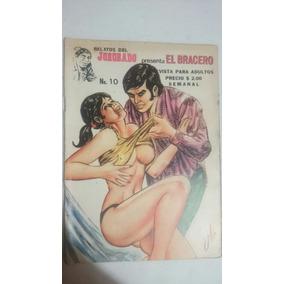 Cómic Adultos Relatos Del Jorobado #10 El Bracero 1975