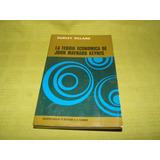 La Teoría Económica De John Maynard Keynes - Dudley Dillard