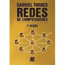 Redes De Computadores - Gabriel Torres - 2ª Edição - Ebook