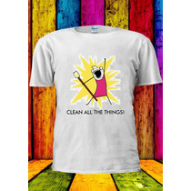 Remera Clean All The Things Meme Girl Funny