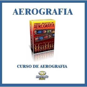Curso Full De Aerografía (muy Completo)