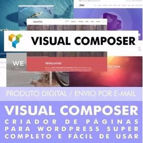Plugin Visual Composer 5.4 + 6 Brindes - 2017