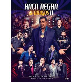 Raça Negra & Amigos Ii - Dvd + Cd - Digipack