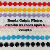 Renda Guipir - Gripir - Renda De Flora - Metro
