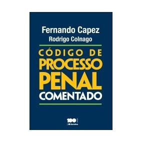 Codigo De Processo Penal - Comentado - Capez - Saraiva - 1 E