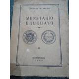 Monetario Uruguayo Andres M . Mata Montevideo 1954