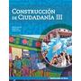 Construccion De Ciudadania Iii En Linea Santillana