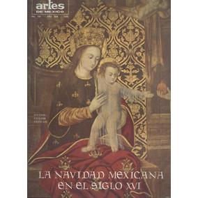 Artes De México La Navidad Mexicana En El Siglo X V I