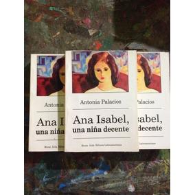 Libro Ana Isabel Una Niña Decente