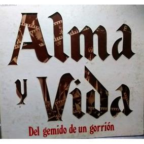 Vinilo Alma Y Vida Del Gemido De Un Gorrión De Lujo Original