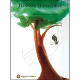 Tonino, El Invisible