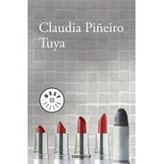 Tuya - Claudia Piñeiro - De Bolsillo - Libro Nuevo