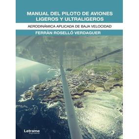 Manual Del Piloto De Aviones Ligeros Y Ultraligeros: Aerodi