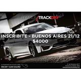 Inscripción Premium Track Day 21 Diciembre Autodromo Bs.as