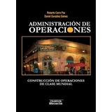 Administración De L Operaciones - Carro Paz - Nueva Libreria