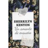 Biblioteca Amor Y Pasion - Un Amante De Ensueño