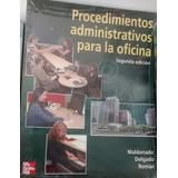 Procedimientos Administrativos Para La Oficina 2da Ed.