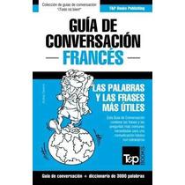 Libro Guia De Conversacion Español-frances Y Vocabulario Tem