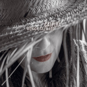 Mônica Salmaso - Caipira - Digipac Cd