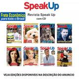 Revista Speak Up Com Cd Ingles Varias Edições Novas Escolha