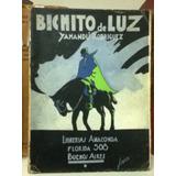 Bichito De Luz De Yamandú Rodriguez , Selva, Obraje, Gaucho