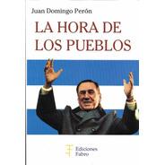 La Hora De Los Pueblos. Ediciones Fabro