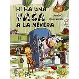 Hi Ha Una Vaca A La Nevera (començo A Llegir); Envío Gratis