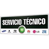 Servicio Tecnico Celular Especializado Para Todas Las Marcas