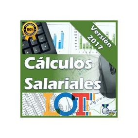 Calculos Salariales 2017 Liquidaciones Prestaciones Sociales