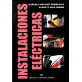 Libro Instalaciones Electricas De Marcelo Sobrevila