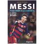 Messi Por Am0r A La Camiseta El Nuevo D10s Aa.vv