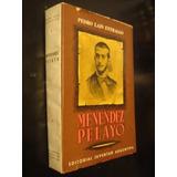 Menendez Pelayo- Entralgo Pedro Novela