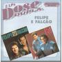 Cd Original Felipe E Falcão - 2 Lps Dose Dupla
