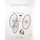 Gustavo Rosa - Alegria De Viver E Pintar