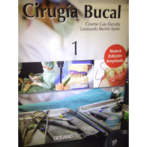 Cirugia Bucal Cosme Gay Escoda 2 Tomos + Cd-rom