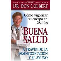 Libro Buena Salud A Traves De La Desintoxicacion - Nuevo
