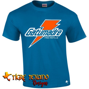 Playera Parodia Gatorade Gatumadre By Tigre Texano Designs