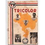 Revista Tricolor N° 3 - 1949 - Orgão Oficial Do São Paulo Fc 57557614aa