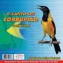 Cd Corrupião Brasileirinho Assobiando Hino Nacional Menor $$