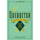 Quidditch A Traves De Los Tiempos - J. K. Rowling