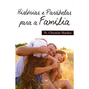 Histórias E Parábolas Para A Família